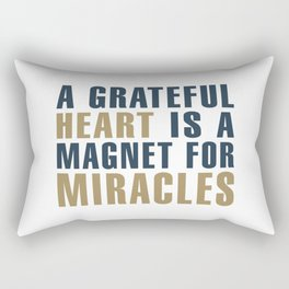 A Grateful Heart is a Magnet for Miracles Typography Rectangular Pillow
