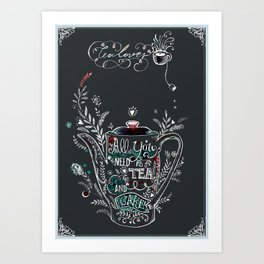 All You Need is Tea & Cake. Art Print