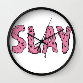 Slay Wall Clock