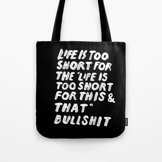 TOO SHORT FOR ANYTHING Tote Bag