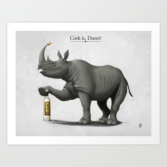 Cork it, Durer! Art Print