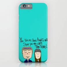 I will show you who can't time travel Slim Case iPhone 6s