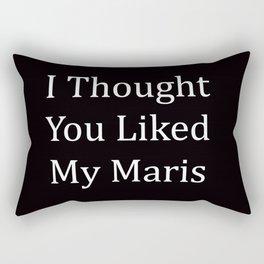 I Thought You Liked My Maris Rectangular Pillow