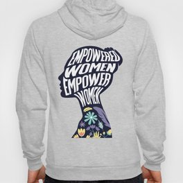 Empowered Women Empower Women Rights Hoody