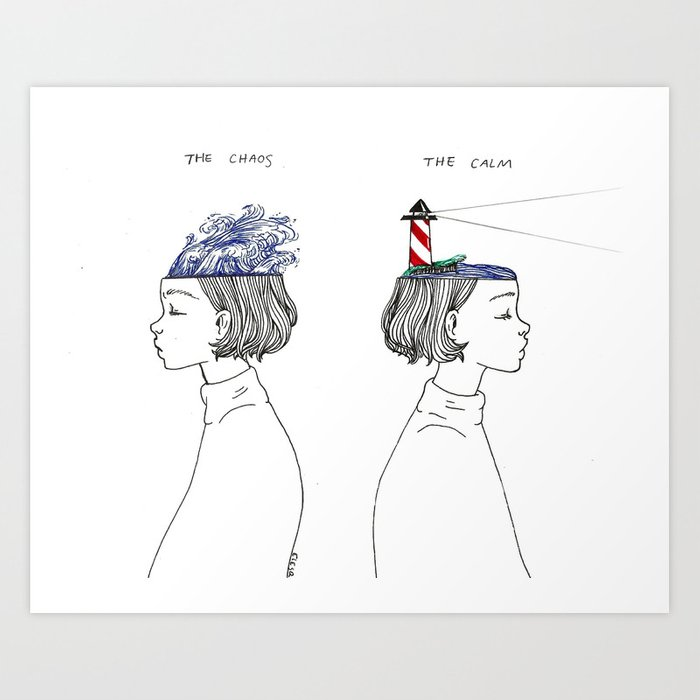 The Chaos and The Calm Art Print