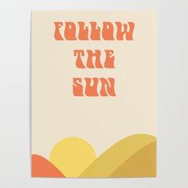 follow the sun - landscape Poster
