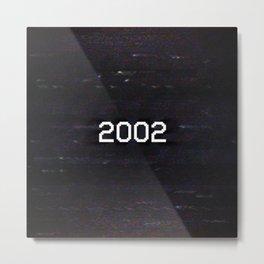 2002 Metal Print