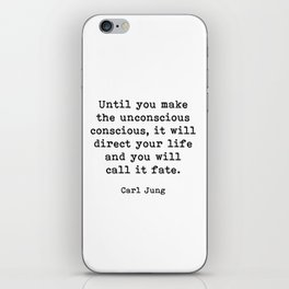 Until you make the unconscious conscious, Carl Jung Quote iPhone Skin