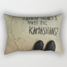 Mother, Should I Trust The Kardashians? Rectangular Pillow