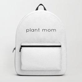 plant mom - plain black text Backpack