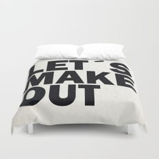 Let´s make out Duvet Cover