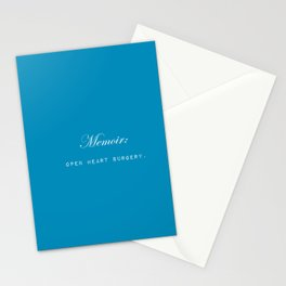 Memoir is like performing open heart surgery on yourself: sentimental gifts for writers Stationery Cards