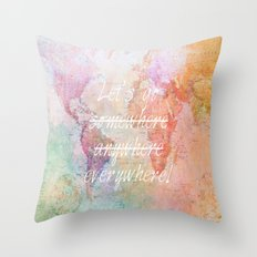 Let's Go Everywhere Throw Pillow
