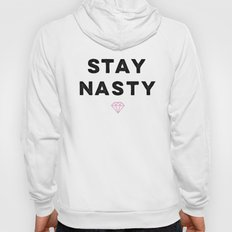 Stay Nasty, Shine Bright Hoody