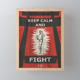 Keep Calm and Fight Framed Mini Art Print