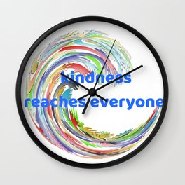 Kindness Reaches Everyone Wall Clock