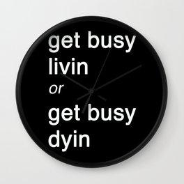 Get busy Livin' Wall Clock
