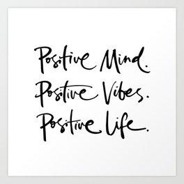 Think Positive Art Print