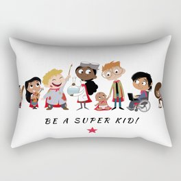 Be A Super Kid! Rectangular Pillow