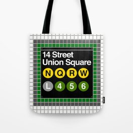 subway union square sign Tote Bag