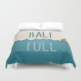 HALF FULL Duvet Cover