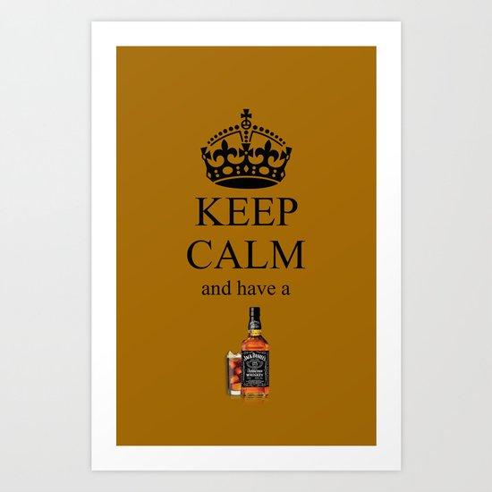 KEEP CALM JACK DANIELS Art Print
