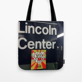 Lincoln Center Stop Tote Bag