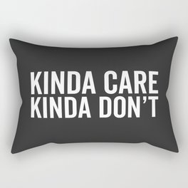 Kinda Care Funny Quote Rectangular Pillow