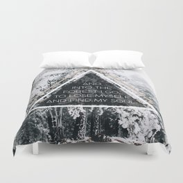 Into the forest I go Duvet Cover