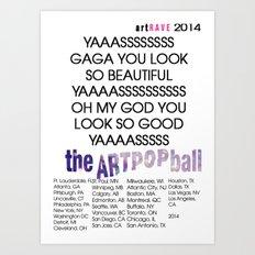 artRAVE 2014 Art Print
