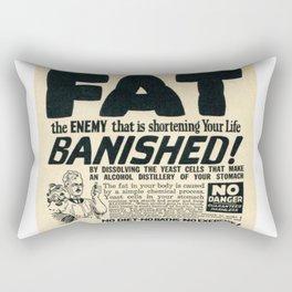 Fat Has Banished! Rectangular Pillow