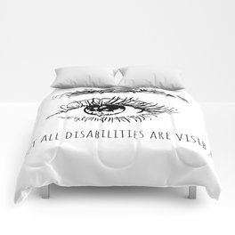 Not all disabilities are visible. Comforters