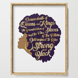 Black Girl Magic - Descendants of Queens and Kings Determined To Rise Faux Gold Afro Woman Serving Tray