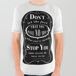 Don't Let the Fact... All Over Graphic Tee