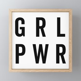 GRL PWR / Girl Power Quote Framed Mini Art Print