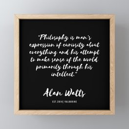 8  |  Alan Watts Quote 190516 Framed Mini Art Print