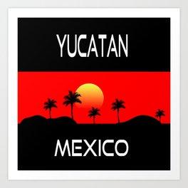 Yucatan Mexico Art Print